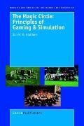 Magic Circle Principles of Gaming & Simulation