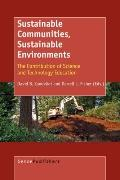 Sustainable Communities, Sustainable Environments: The Contribution of Science and Technolog...