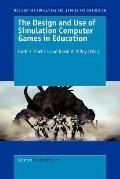Design and Use of Simulation Computer Games in Education