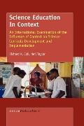 Science Education in Context: An International Examination Of The Influence Of Context On Sc...