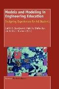 Models and Modeling in Engineering Education: Designing Experiences for All Students