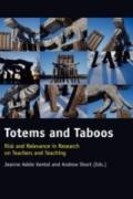 Totems and Taboos: Risk and Relevance in Research on Teachers and Teaching