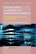 Transformative Leadership and Educational Excellence: Learning Organizations in the Informat...