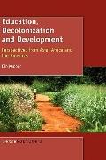 Education, Decolonization And Development