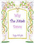 Why the Naiads Dance, Vol. 1