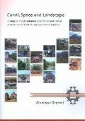 Candi, Space and Landscape : A Study on the Distribution, Orientation and Spatial Organizati...