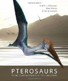 Pterosaurs: Flying Contemporaries of the Dinosaurs