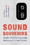 Sound Souvenirs (Transformations in Art and Culture)