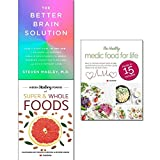 Better brain solution [hardcover], hidden healing powers of super & whole foods and healthy ...
