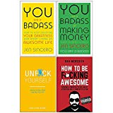 You Are a Badass, You Are a Badass at Making Money, Unf*ck Yourself & How To Be F*cking Awes...