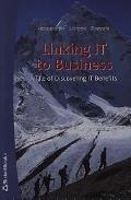 Linking It to Business A Tale of Discovering It Benefits