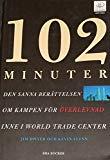 102 Minuter: Den Sanna Berättelsen Om Kampen För Överlevnad Inne I World Trade Center (Swedish)