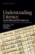 Understanding Literacy in Its Historical Contexts: Socio-Cultural History and the Legacy of ...