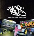 Kaos: Vandals In Motion