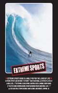 Extreme Sports: a guide to the most extreme sports in the world