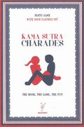 Kamasutra Charades : The Book, the Game, the Fun