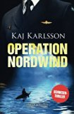 Operation Nordwind (Gustav Sterner) (Volume 1) (German Edition)