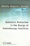 Radiation Protection in the Design of Radiotherapy Facilities