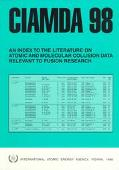 Ciamda 98: An Index to the Literature on Atomic and Molecular Collision Data Relevant to Fus...