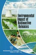 Environmental Impact of Radioactive Releases: Proceedings of an International Symposium on E...