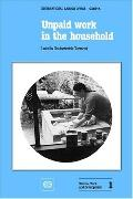 Unpaid Work in the Household A Review of Economic Evaluation Methods