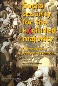 Social Security for Excluded Majority Case Studies of Developing Countries