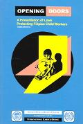 Opening Doors A Presentation Of Laws Protecting Filipino Child Workers