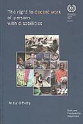 The Right to Decent Work of Persons with Disabilities