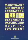 Maintenance and Repair of Laboratory, Diagnostic Imaging, and Hospital Equipment