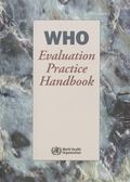 WHO Evaluation Practice Handbook (Nonserial Publications)