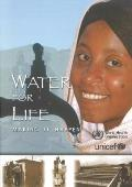 Water for Life-making It Happen