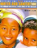 Meeting the Mdg Drinking Water and Sanitation Target The Urban and Rural Challenge of the De...