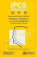 Principles and Methods for the Risk Assessment of Chemicals in Food