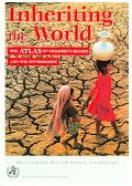Inheriting The World The Atlas Of Children's Health And The Environment