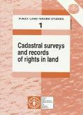 Cadastral Surveys and Records of Rights in Land (Land Tenure Studies)
