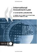 International Investment Law: A Changing Landscape a Companion Volume to International Inves...