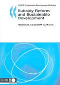 Subsidy Reform and Sustainable Development, Political Economy Aspect: Political Economy Aspects