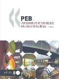 Peb Compendium of Exemplary Educational Facilities Programme on Educational Building-peb Papers