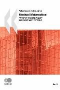Policy Issues in Insurance No. 11 Medical Malpractice: Prevention, Insurance and Coverage Op...