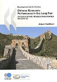 Chinese Economic Performance in the Long Run: 960-2030 Ad