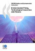 Oecd Studies On Environmental Innovation Environmental Policy, Technological Innovation And ...