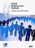 OECD Employment Outlook 2009:  Tackling the Jobs Crisis (O E C D Employment Outlook)