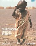 State of the World's Children 2005: Childhood under Threat - Unicef - Paperback - Older Edition