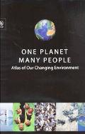One Planet Many People Atlas of Our Changing Environment