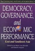 Democracy, Governance, and Economic Performance East and Southeast Asia