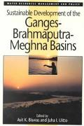 Sustainable Development of the Ganges-Brahmaputra-Meghna Basins