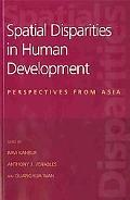 Spatial Disparities in Human Development Perspectives from Asia