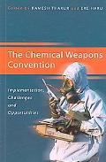 Chemical Weapons Convention Implementation, Challenges And Opportunities