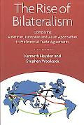 The Rise of Bilateralism: Comparing American, European, and Asian Approaches to Preferential...