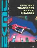 Efficient Transport Taxes and Charges
